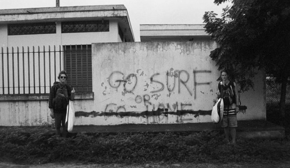"""Go Surf Or Go Home\"" At the entrance of Ayampe, Ecuador. Photo:  <a href=\""http://www.alexguiryphoto.com/\"" target=_blank>Alex Guiry</a>"