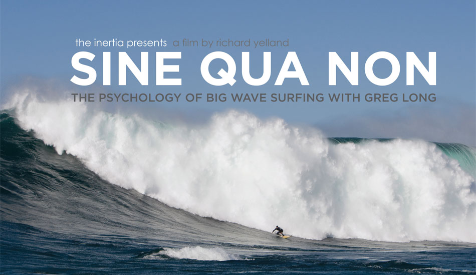 """Welcome to the first episode of The Inertia\'s documentary film series: SINE QUA NON: The Psychology of Big Wave Surfing with Greg Long. Sine Qua Non is a Latin phrase, which translates roughly to \""""Without which, [there] is nothing.\"""" The film will premiere at The Boardroom International Surfboard Show at Del Mar Fairgrounds this weekend and will be available on The Inertia for Free Download on Tuesday, October 9th, 2012. Don\'t miss it! Photo: <a href=\""""http://photomurray.com/\"""" target=_blank>Jason Murray</a>"""