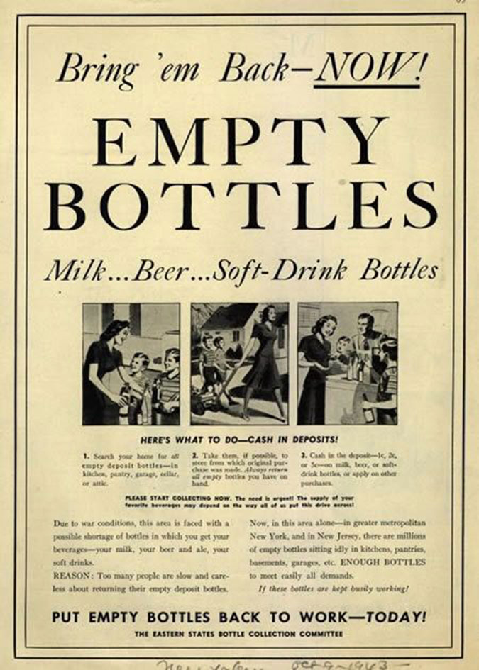 """Ad from the '40s: """"[there are] ENOUGH BOTTLES to meet easily all demands … if these bottles are kept busily working.'"""