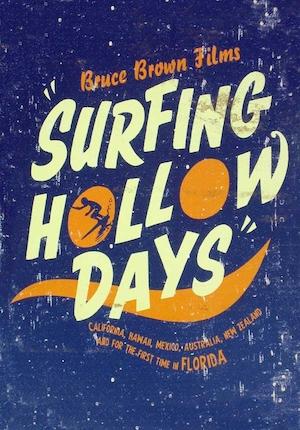 Surfing Hollow Days Movie Art