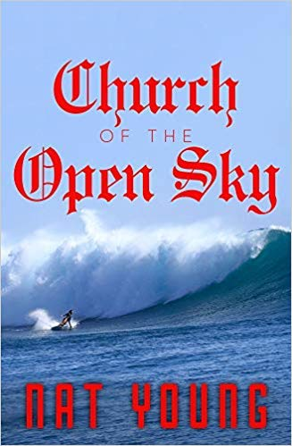 Nat Young Talks About Church of the Open Sky